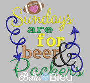Sundays are for beer and Packers football machine embroidery design