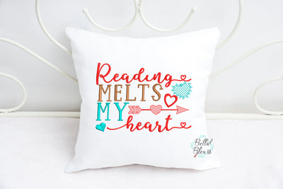 Reading Melts My heart Pillow saying Machine Embroidery design