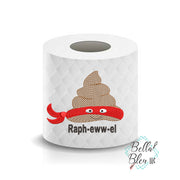Raphewwel Turdle funny Poop Paper Saying Machine Embroidery Design sketchy