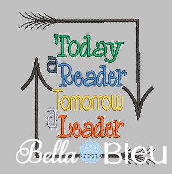 Reading Pillow Quote Today a Reader Tomorrow a Leader Machine Embroidery design