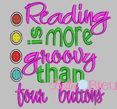 Reading is more Groovy than four buttons Saying Reading Pillow Quote words Saying for Reading pillows