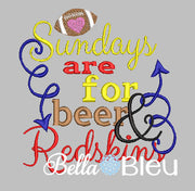 Sundays are for beer and Redskins football machine embroidery design