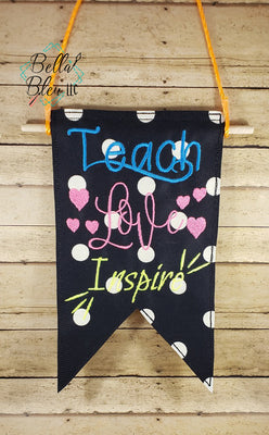 ITH In the Hoop Back to School Teach Love Inspire Banner machine embroidery design
