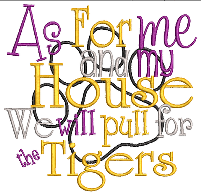 As for me and my house we will pull for the Tigers
