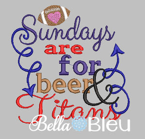 Sundays are for beer and Titans football machine embroidery design