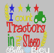 I count Tractors in my sleep reading pillow book quote machine embroidery design