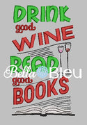 Reading Pillow Quote, Reading Pillow Embroidery design, Saying Quotes, Drink Good Wine, Read good books embroidery design