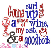 Reading Pillow Saying Gonna Curl up with a glass of wine, my cat and a good book machine embroidery design