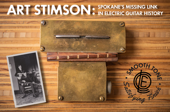 Art Stimson: Spokane's Missing Link in Electric Guitar History