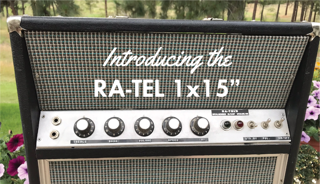 Introducing the Ra-Tel 1x15""