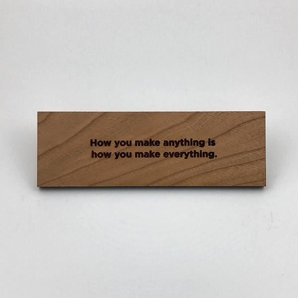 MakerQuote: How You Make Anything...