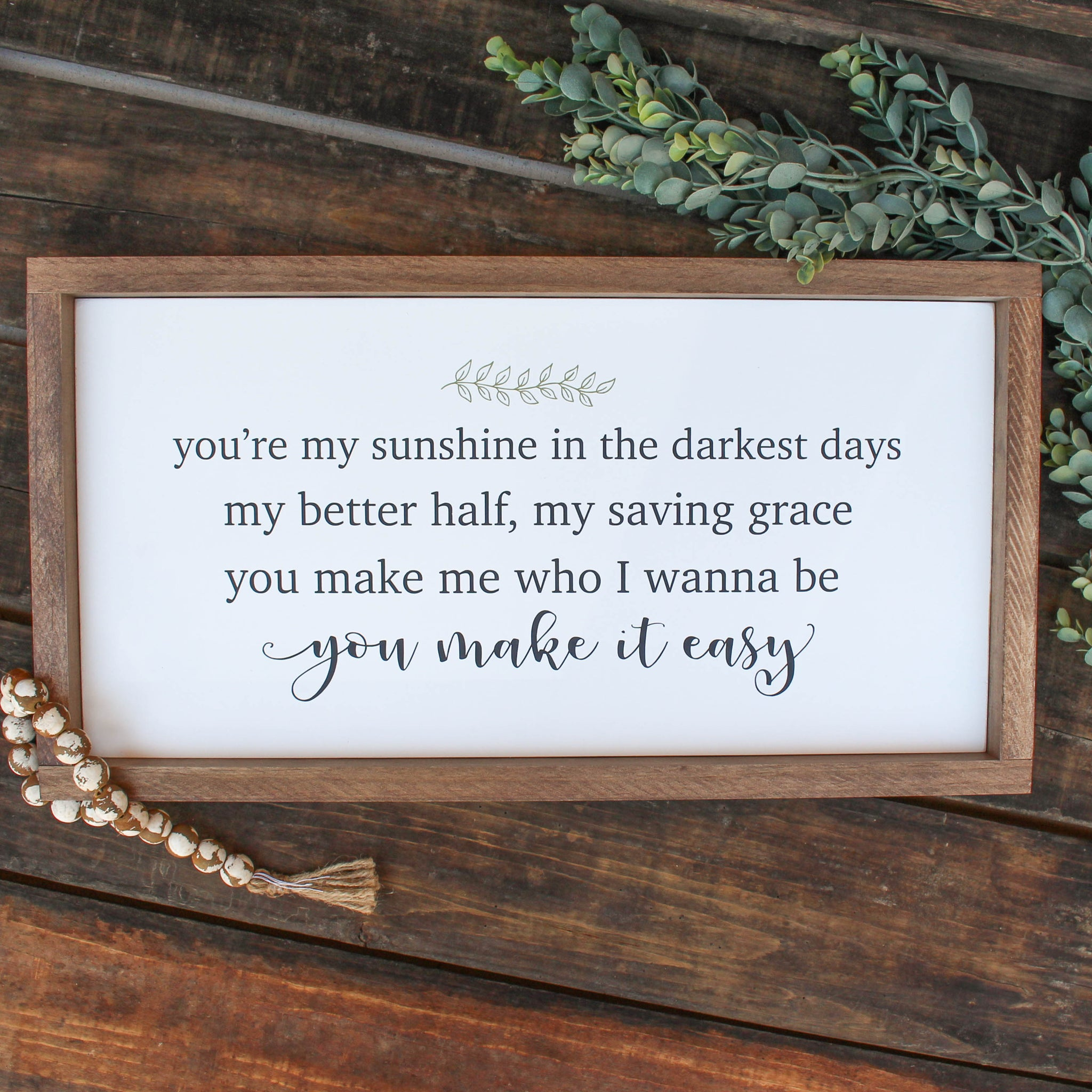 You're my sunshine in my darkest days sign // FREE SHIPPING