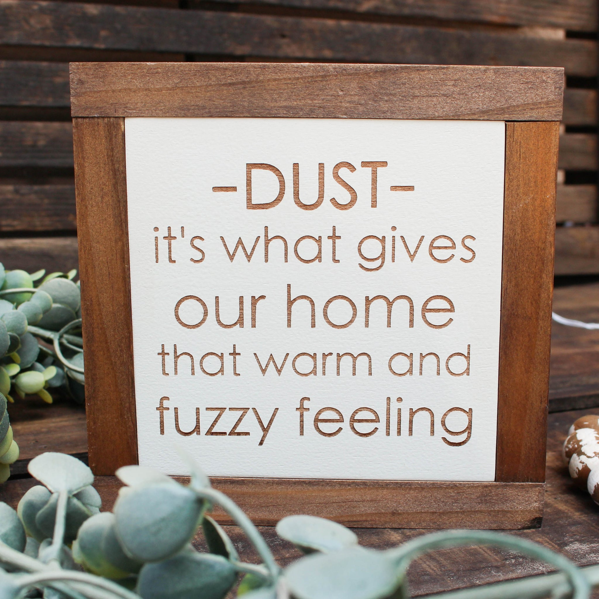 Funny Mini House Sign // Dust // FREE SHIPPING