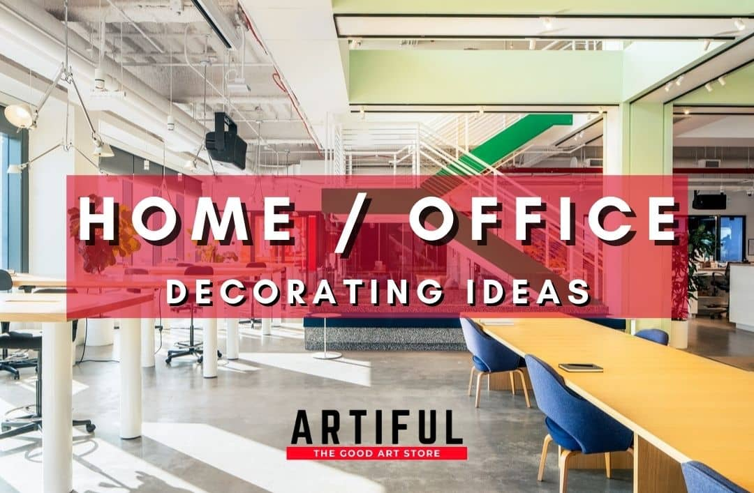 Artiful Office and home office art ideas