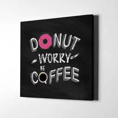 Artiful Donut Worry Be Coffee Canvas Wall Art - motivational art collection