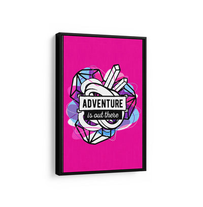 Artiful Adventure is out there motivational Canvas Wall art, framed