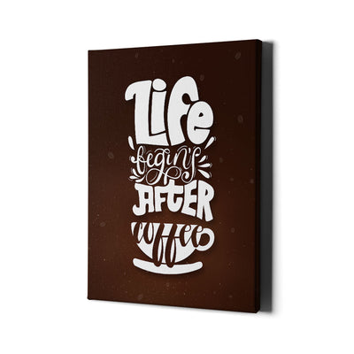 Artiful Life begins after coffee Canvas Art - Coffee Collection