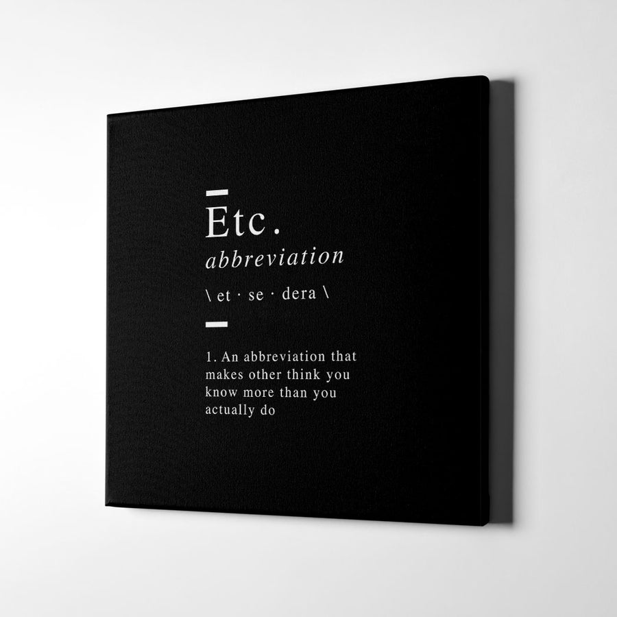 Etc or et cetera definition Canvas Art - Artiful Definition Collection