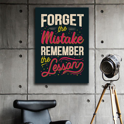 Artiful Forget the mistake but Remember the lesson Canvas art