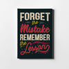 Artiful Forget the mistake but Remember the lesson Canvas Wall art