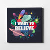 Artiful I Want to Believe Canvas Wall Art