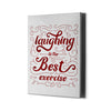 Artiful Laughing is the best exercise Wall Art