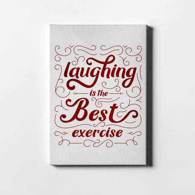 Artiful Laughing is the best exercise Canvas Art