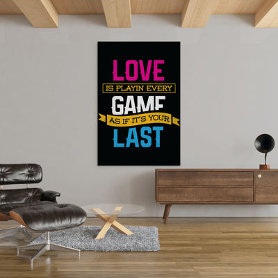 Love The Game on Black motivational office and home decor - Printed Canvas - Best Canvas Wall Art - Artiful.org