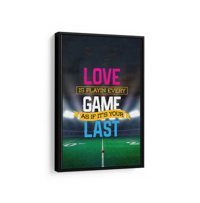 Artiful Love The Game motivational Canvas Wall art, framed