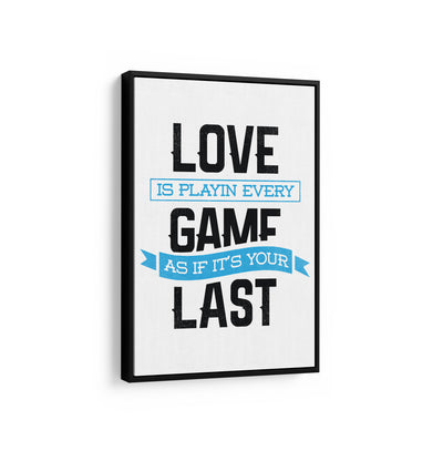 Artiful Love The Game on White motivational Canvas Wall art, framed