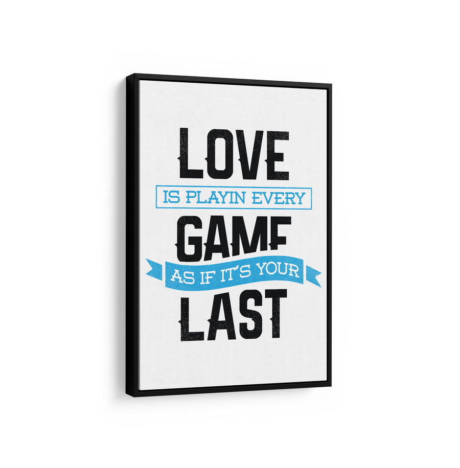 Artiful Love The Game on White motivational Canvas art