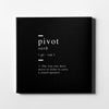 Pivot definition Canvas Art - Artiful Friends Definition Collection