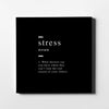 Stress definition Canvas Art - Artiful Definition Collection