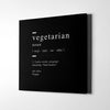 Vegetarian definition Canvas Art - Artiful Definition Collection