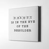 Artiful White Beauty is in the eye of the beholder Canvas Wall Art