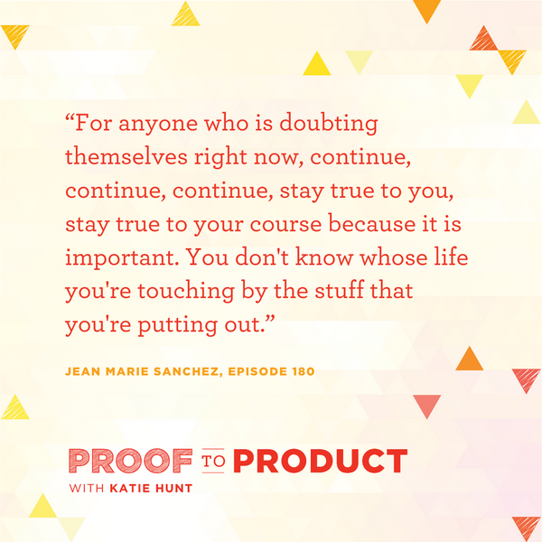 Proof To Product Podcast with Jean Marie Sanchez
