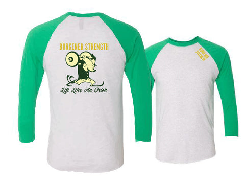 Burgener Strength Lift Like an Irish 3/4 Sleeve