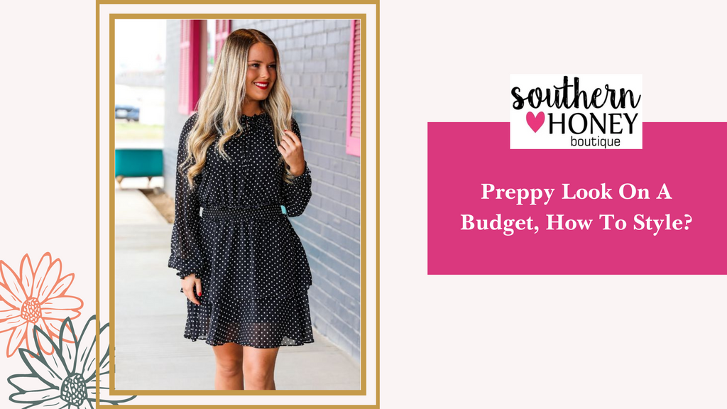 Preppy Look On A Budget, How To Style?