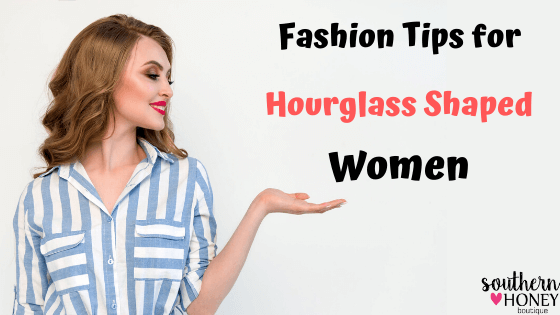15 Important Fashion Tips for Hourglass Shaped Women