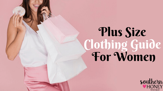 A Guide to Choose Plus Size Clothing For Women