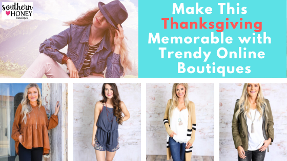Make This Thanksgiving Memorable with Texas Online  Boutiques