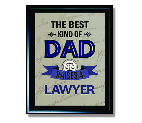 The Best Kind of Dad Raises a Lawyer Sign