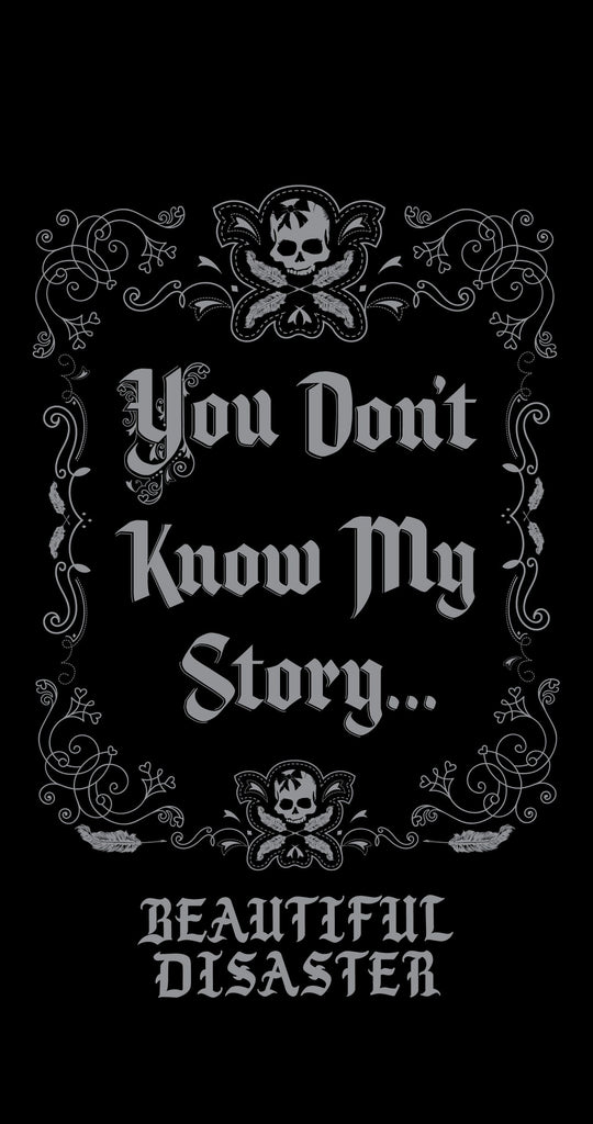 BD Wallpaper - You Don't Know My Story