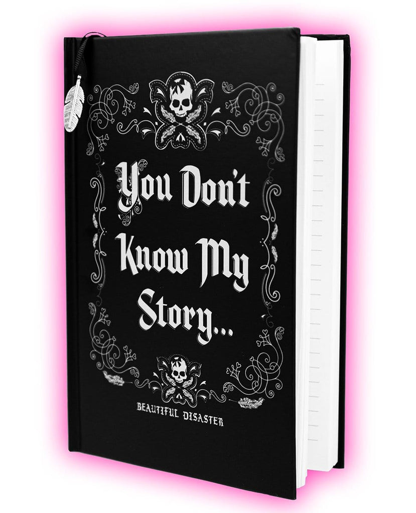 You Don't Know My Story Journal