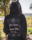 You Don't Know My Story Zip Hoodie