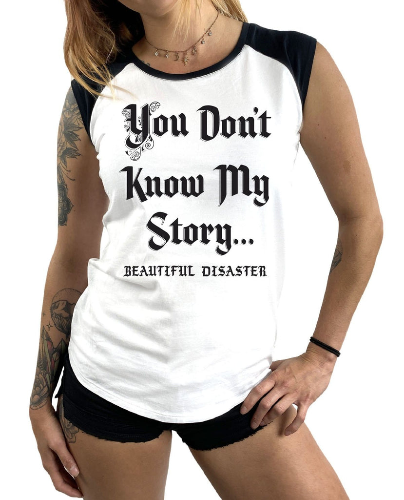 You Dont Know My Story Raglan Tee