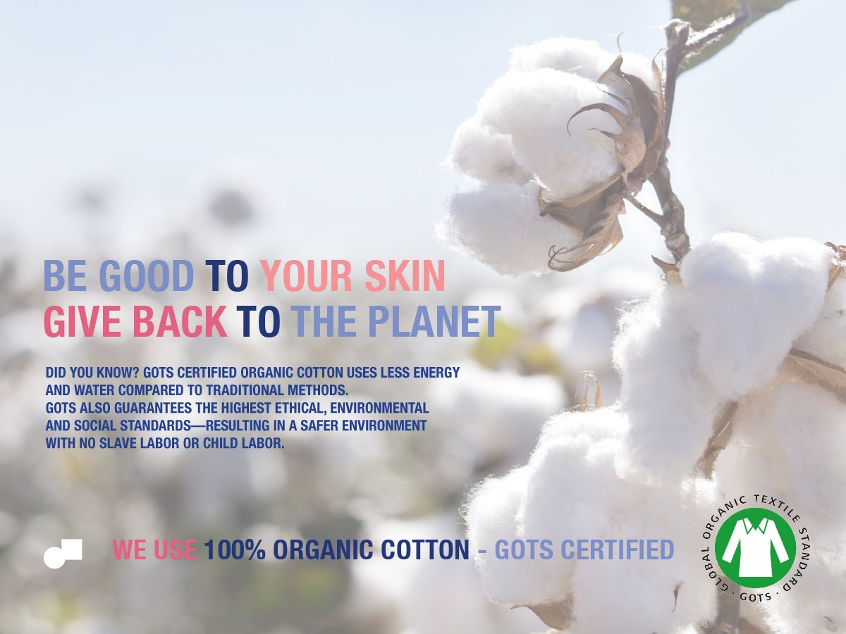 We use 100% organic cotton