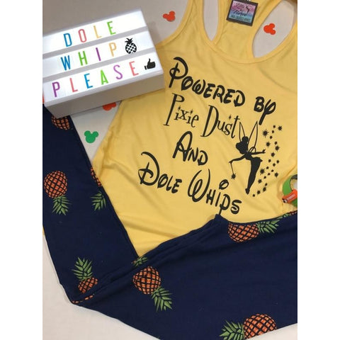Powered by Pixie Dust & Dole Whips - Disney Shirts