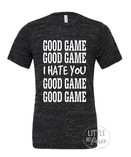 Good Game I Hate You Vintage Feel TShirt