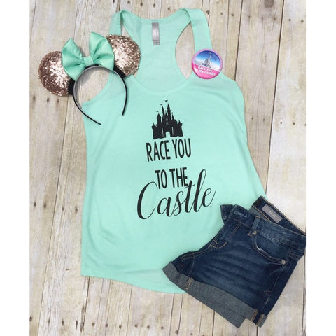 Disney Shirt - Race you to the castle - Disney shirts for women - Run Disney shirts
